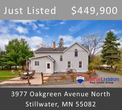 Just Listed – 3977 Oakgreen Avenue North, Stillwater, MN 55082