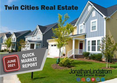 JUNE 2021 TWIN CITIES REAL ESTATE STATISTICS