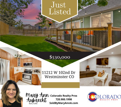 Just Listed!  11212 W 102nd Drive Westminster CO 80021