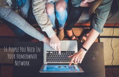 16 People You Need In Your Homeowner Network