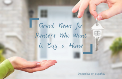 Great News for Renters Who Want to Buy a Home