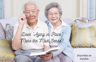 """Does """"Aging in Place"""" Make the Most Sense?"""