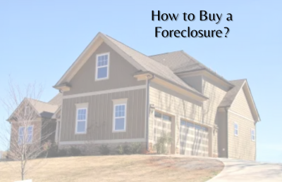 How to Buy a Foreclosure?