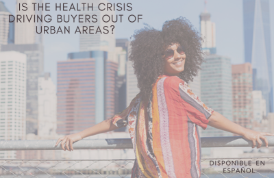 Is the Health Crisis Driving Buyers Out of Urban Areas?