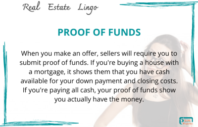 REAL ESTATE LINGO- Proof of Funds