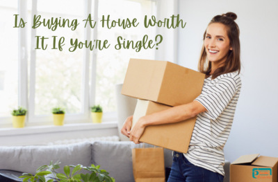 Is Buying A House Worth It If You're Single?