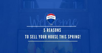 5 Reasons To Sell Your House This Spring