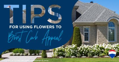 6 Tips for Using Flowers to Boost Curb Appeal