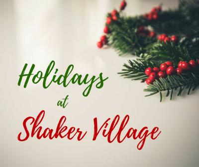 Holidays at Shaker Village