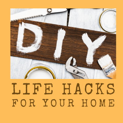 DIY Hacks for your Home