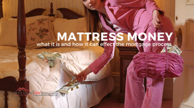 Mattress Money and Mortgages