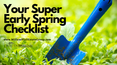 We Have Your Your Super Early Spring Checklist