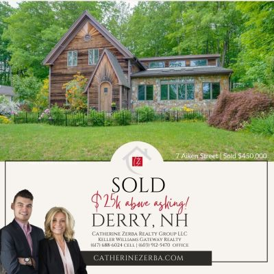 SOLD in DERRY, NH $25K ABOVE Asking Price!