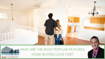 What Are The Most Popular Features Home Buyers Look For?