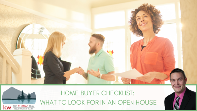 Home Buyer Checklist: What to Look for in an Open House