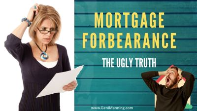 The Ugly Truth About Mortgage Forbearance.
