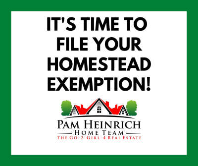 IMPORTANT PROPERTY TAX SAVINGS- TIME TO FILE YOUR HOMESTEAD EXEMPTION