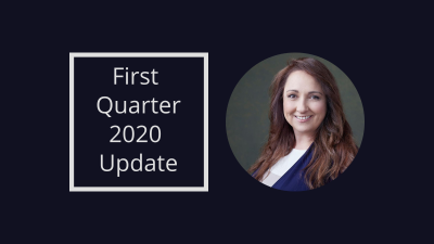 First Quarter 2020 Update