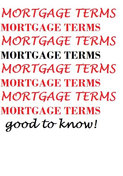 MORTGAGES…HOW THEY WORK!