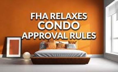 New FHA rules for condo buyers!