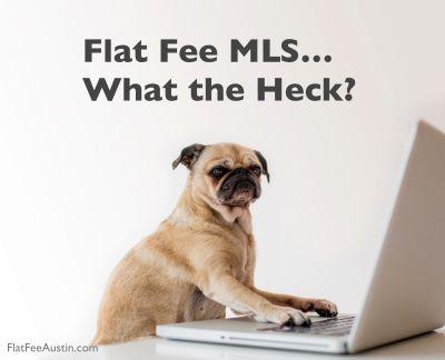 What Is A Flat Fee MLS Listing?