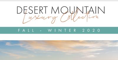 Desert Mountain Luxury Collection: Fall-Winter 2020