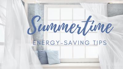 Summertime Energy-Saving Tips
