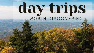 Day Trips Worth Discovering