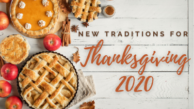 New Traditions for Thanksgiving 2020