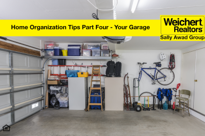 Home Organization Tips Part Four – Your Garage