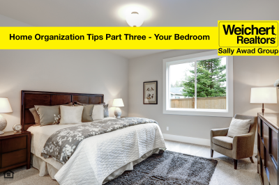 HOME ORGANIZATION TIPS PART THREE – YOUR BEDROOM