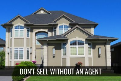 Don't Sell Without An Agent