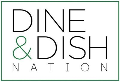 Dine and Dish Nation – Episode 1
