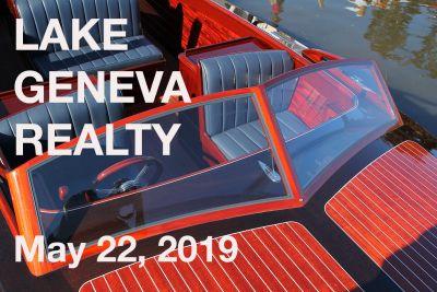 LAKE GENEVA REALTY: LAKES AREA HAPPENINGS…MAY 22nd, 2019