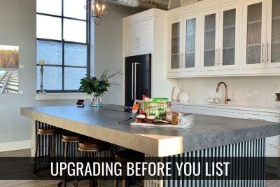 Consider Upgrading Before You List!