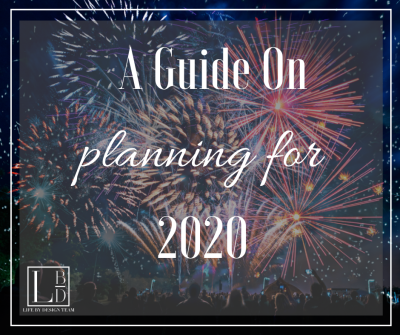 A Guide on planning for 2020
