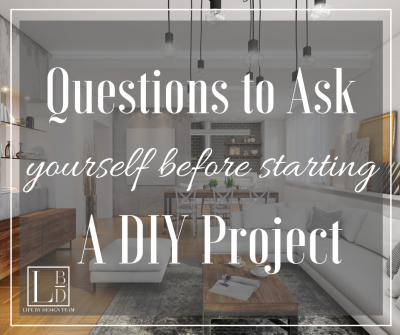 Five Questions to Ask Yourself Before Starting a DIY Renovation