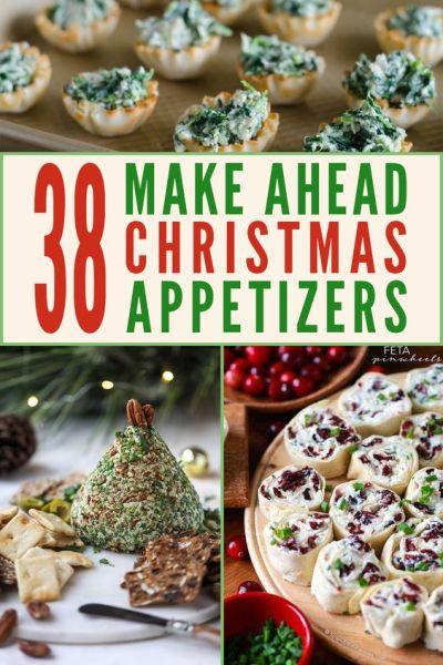 38 Make Ahead Christmas Appetizers