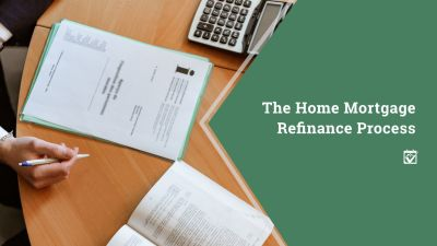 The Home Mortgage Refinance Process-+*9