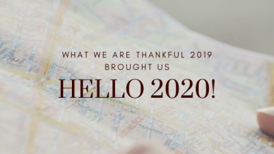 Hello 2020! What We Are Thankful 2019 Brought Us