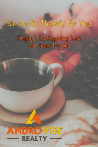 Reasons To Be Thankful You Listed Your Home With Androvise Realty in 2019