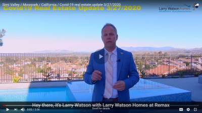 Simi Valley / Moorpark / California / Covid-19 real estate update 3/27/2020