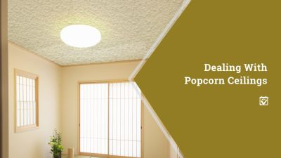 Dealing With Popcorn Ceilings