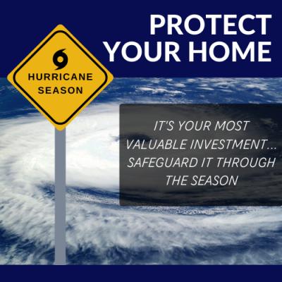 Hurricane Season: Protect Your Home