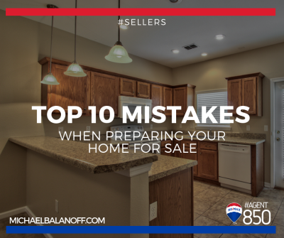 Top 10 Mistakes When Preparing Your Home for Sale