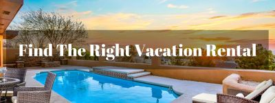 How to Find the Right Vacation Rental