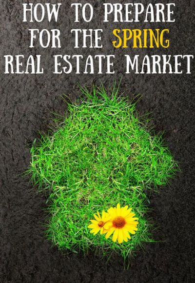 Let's get ready for the Spring Real Estate Market together.