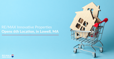 RE/MAX Innovative Properties Opens Sixth Location, in Lowell, Massachusetts