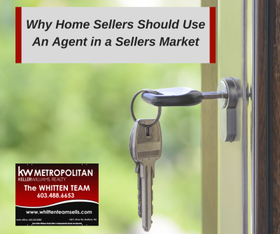 Why Home Sellers Should Use An Agent in a Sellers Market
