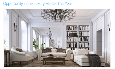 Opportunity In The Luxury Market This Year!